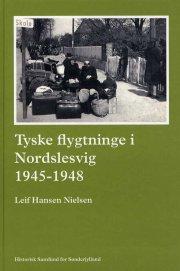 tyske flygtninge i nordslesvig 1945-1948 - bog