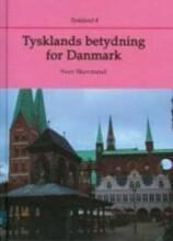 tysklands betydning for danmark - bog