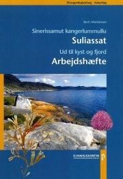 ud til kyst og fjord / sinerissamut kangerlummullu - bog