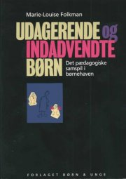 udagerende og indadvendte børn - bog