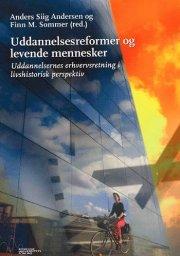 uddannelsesreformer og levende mennesker - bog