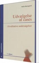 udvælgelse af cases i kvalitative undersøgelser - bog