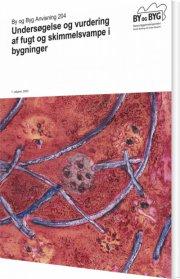 undersøgelse og vurdering af fugt og skimmelsvampe i bygninger - bog