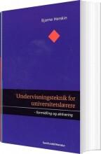 undervisningsteknik for universitetslærere - bog