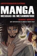 undervisningsvejledning til manga messias og metamorfose - bog