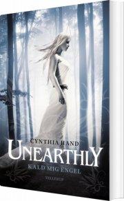 unearthly #1: kald mig engel - bog