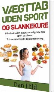 vægttab uden sport og slankekure - bog