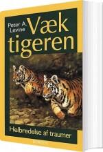 væk tigeren - bog