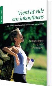 værd at vide om inkontinens - bog