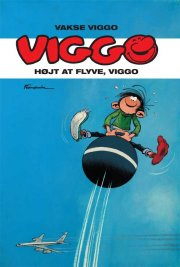 vakse viggo: højt at flyve, viggo! - bog