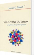 valg, vane og vision - bog