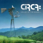 circa - valley of the windmill - cd