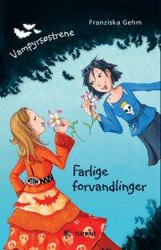 vampyrsøstrene - farlige forvandlinger - bog