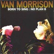van morrison - born to sing: no plan b - cd