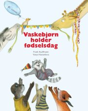 vaskebjørn holder fødselsdag - bog