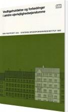 vedligeholdelse og forbedringer i ældre ejerlejlighedsejendomme - bog