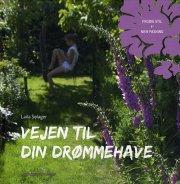 vejen til din drømmehave - bog
