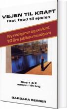 vejen til kraft - bd. 1 & 2 - bog