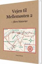 vejen til mellemøsten 2 - bog