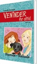 veninder for altid 6. hunde-ballade - bog