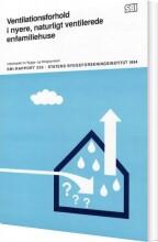 ventilationsforhold i nyere, naturligt ventilerede enfamiliehuse - bog