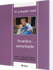 vi arbejder med forældresamarbejde - bog