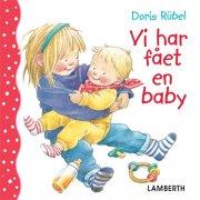 vi har fået en baby - bog