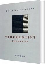 vibeke klint - the weaver - bog