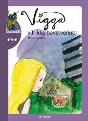 vigga vil ikke have venner - bog