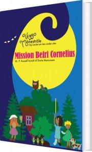 viggo månestråle og landet på den anden side - mission befri cornelius - bog