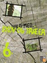 vild med skov og træer - bog
