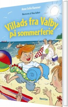 villads fra valby på sommerferie - bog