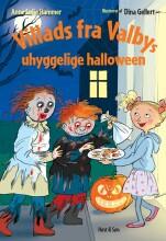 villads fra valbys uhyggelige halloween - bog