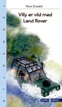 villy er vild med land rover - bog