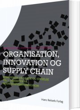 organisation, innovation og supply chain - bog