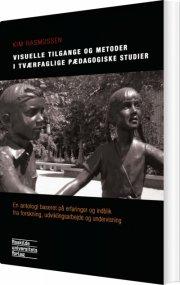 visuelle tilgange og metoder i tværfaglige pædagogiske studier - bog