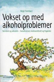 vokset op med alkoholproblemer - bog