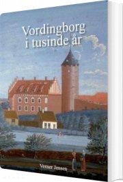 vordingborg i tusinde år - bog