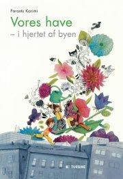 vores have - i hjertet af byen - bog