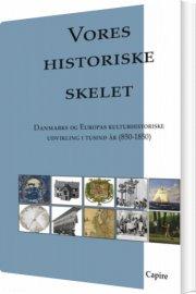 vores historiske skelet - bog