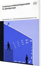 vurdering af luftstrømningsmodeller for glasbygninger - bog