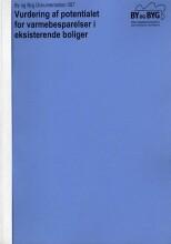 vurdering af potentialet for varmebesparelser i eksisterende boliger - bog