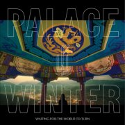palace winter - waiting for the world to turn - cd