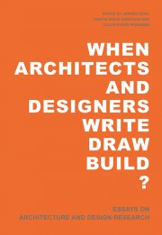 when architects and designers write draw build - bog