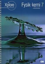 xplore fysik/kemi 7 lærerhåndbog - bog