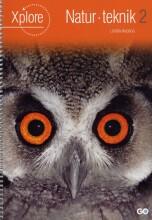 xplore natur/teknologi 2 lærerhåndbog - bog
