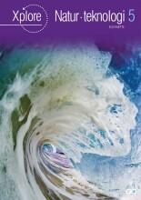xplore natur/teknologi 5 elevhæfte - bog