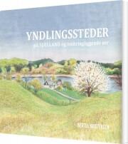yndlingssteder på sjælland - bog