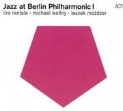 Liro Rantala/michael Wollny/lezek Mozdzer - Jazz At Berlin Philharmonic 1