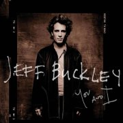 jeff buckley - you and i - cd
